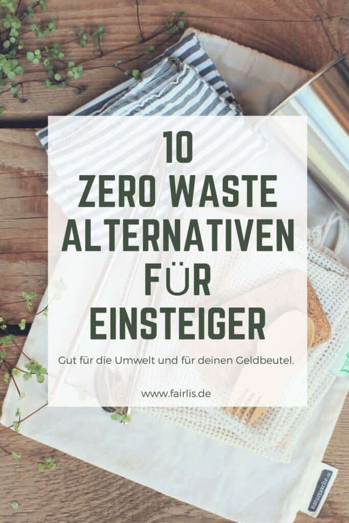 10 Zero Waste Alternativen