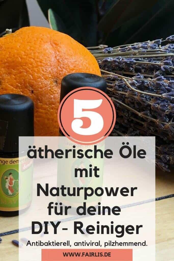 Die 5 besten ätherischen Öle für deine DIY-Putzmittel