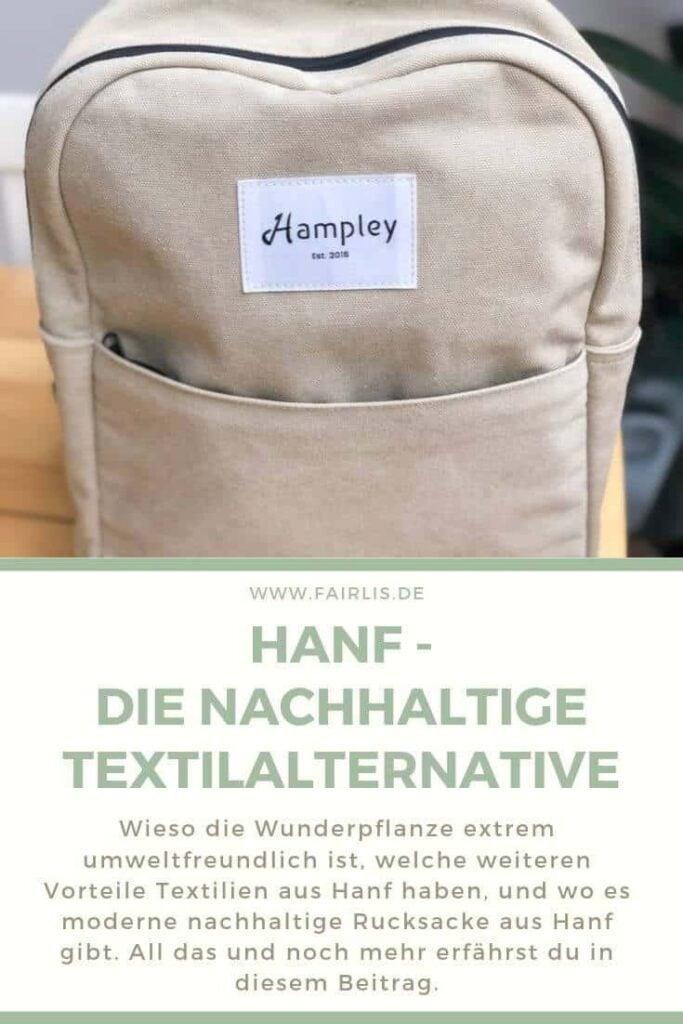 Hanf als nachhaltiges Material für Textilien - Und die Rucksäcke von Hampley im Profil